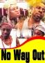 No Way Out 1