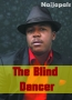 The Blind Dancer