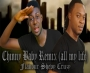 Chinny Baby Remix (All MyLife) by Flavour-Shevy Cruzy