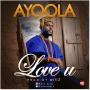 Love U by Ayoola