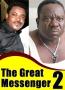 GREAT MESSENGER 2