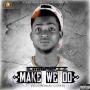 Make We Do (Reggae blues cover) prod. by menthor by Emmawiz