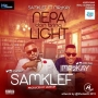 Nepa Don Bring Light Samklef ft. Mr2kay