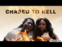 Chased To Hell 1
