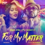 For My Matter (W-Remix) by Emma Nyra ft. Banky W