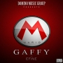 Gaffy ft. Efine (Prod. by Young Willis)