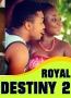 Royal Destiny 2