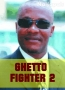 Ghetto Fighter Part 2