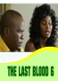 THE LAST BLOOD 6