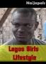 Lagos Girls Lifestyle