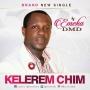 KELEREM CHIM by EMEKA DMD