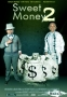 Sweet Money 2