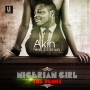 Nigerian Girl Remix by Akinft. Dotman (Prod. By Fliptyce)