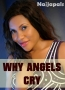 Why Angels Cry