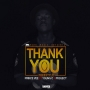 thank you freestyle by prince vee ft young c  x  project