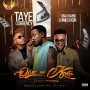 Taye Currency Featuring Chinko Ekun & Sina Rambo