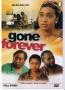 GONE FOREVER 2
