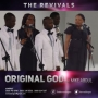 Original God by The Revivals ft Mike Abdul