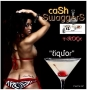 Liquor by T-ROCK [CASH SWAGGERS]