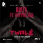TWALE by Royce Feat. WypperTRH