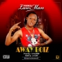 Lawman – Away Boiz