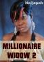 Millionaire Widow 2