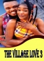 THE VILLAGE LOVE 3