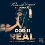 GOD IS REAL by Adams David ft. Vudu