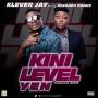 Kini Level Yen (Prod. By Lahlah) by Klever Jay Ft. Reekado Banks