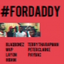 For Daddy Blaq Bonez Ft. Terry Tha Rapman, Paybac, MVP, Peter Clarke, High M & Laycon