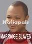 MARRAIGE SLAVES