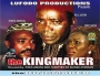 KINGMAKERS