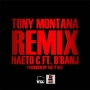Tony Montana [Remix] by Naeto C. ft. Dbanj