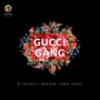 Gucci Gang by D'Prince ft. Davido & Don Jazzy