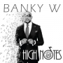High Notes by Banky W