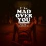 Mad over you (Extraordinary cover) by E 1ne