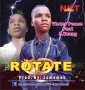 ROTATE by VICTOR PEACE FT S YOUNG