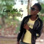 Love Me So by Bethizy