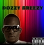 Dozzy Breezy