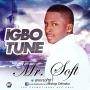 igbo tune by mr soft