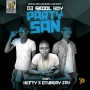Party San by Dj Skool Boy X Otunba Jay X Hefty