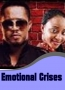 Emotional Crises