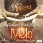 Melo by VJ Adams Ft. Chidinma & Oritse Femi