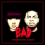 Bad by Mo'Cheddah ft. Olamide
