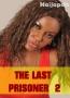 THE LAST PRISONER 2