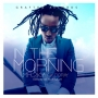 In The Morning by Mr 2kay ft. Doray