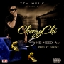 Cheezychi - She Need Am