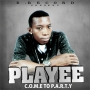 COME 2MY PARTY by PLAYEE