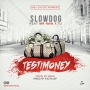 Testimony by SlowDog Ft Mr Raw And TJ