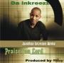 Praise You Lord by Da Inkreezz